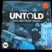 Untold – Das Abenteuer wartet