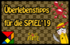 SPIEL'19 – (Überlebens-)Tipps für die Spielemesse