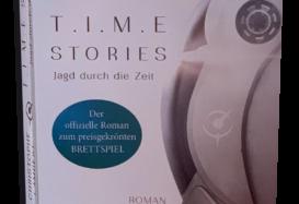 T.I.M.E Stories – Jagd durch die Zeit – Roman