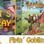 Fett´s Play in der MayoTube: Flyin´ Goblin von iello